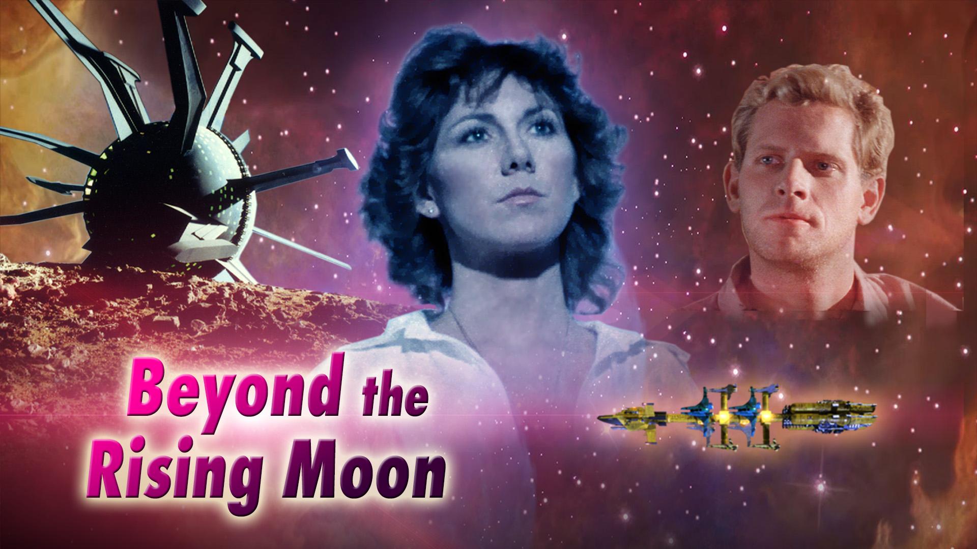 Beyond the Rising Moon