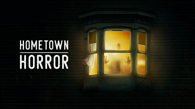 Hometown Horror - Season 1