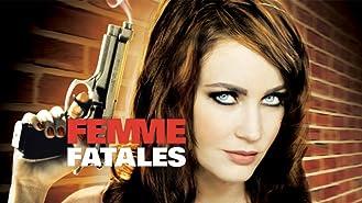 Femme Fatales: Season Two