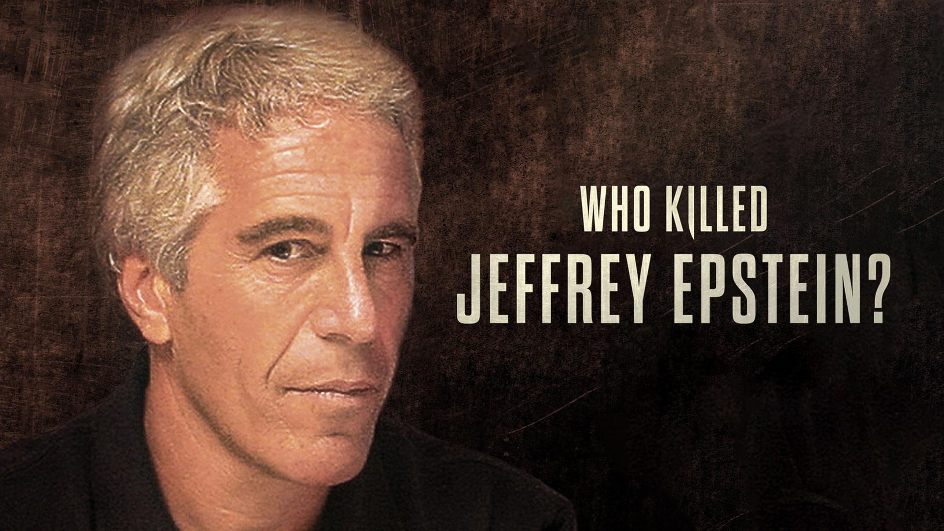 Who Killed Jeffrey Epstein? - Season 1