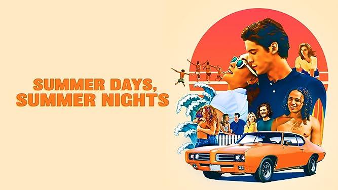 Summer Days, Summer Nights