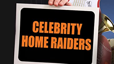 Celebrity Home Raiders