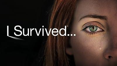 I Survived . . .