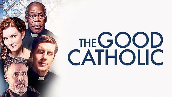 Good Catholic, The