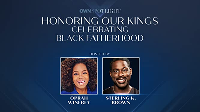 OWN Spotlight: Honoring Our Kings, Celebrating Black Fatherhood - Season 1