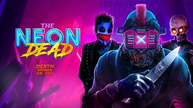 The Neon Dead