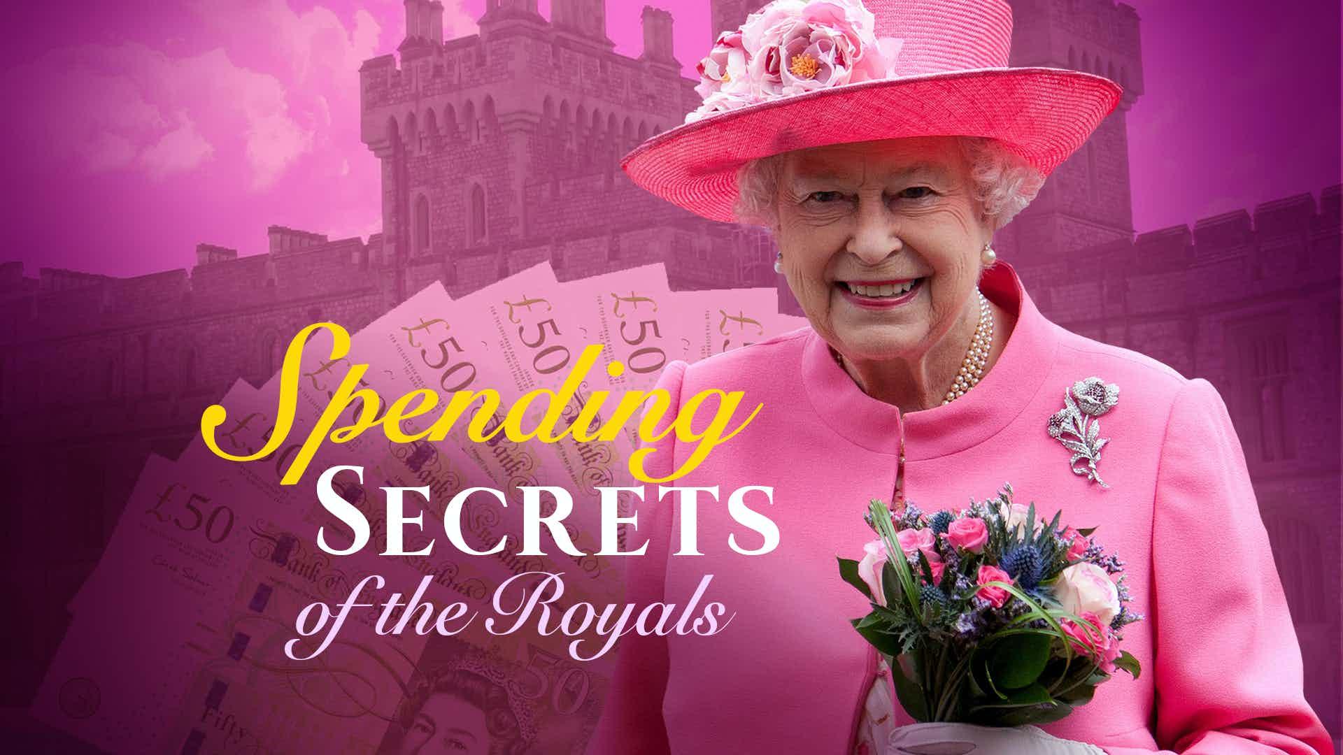 Spending Secrets of the Royals