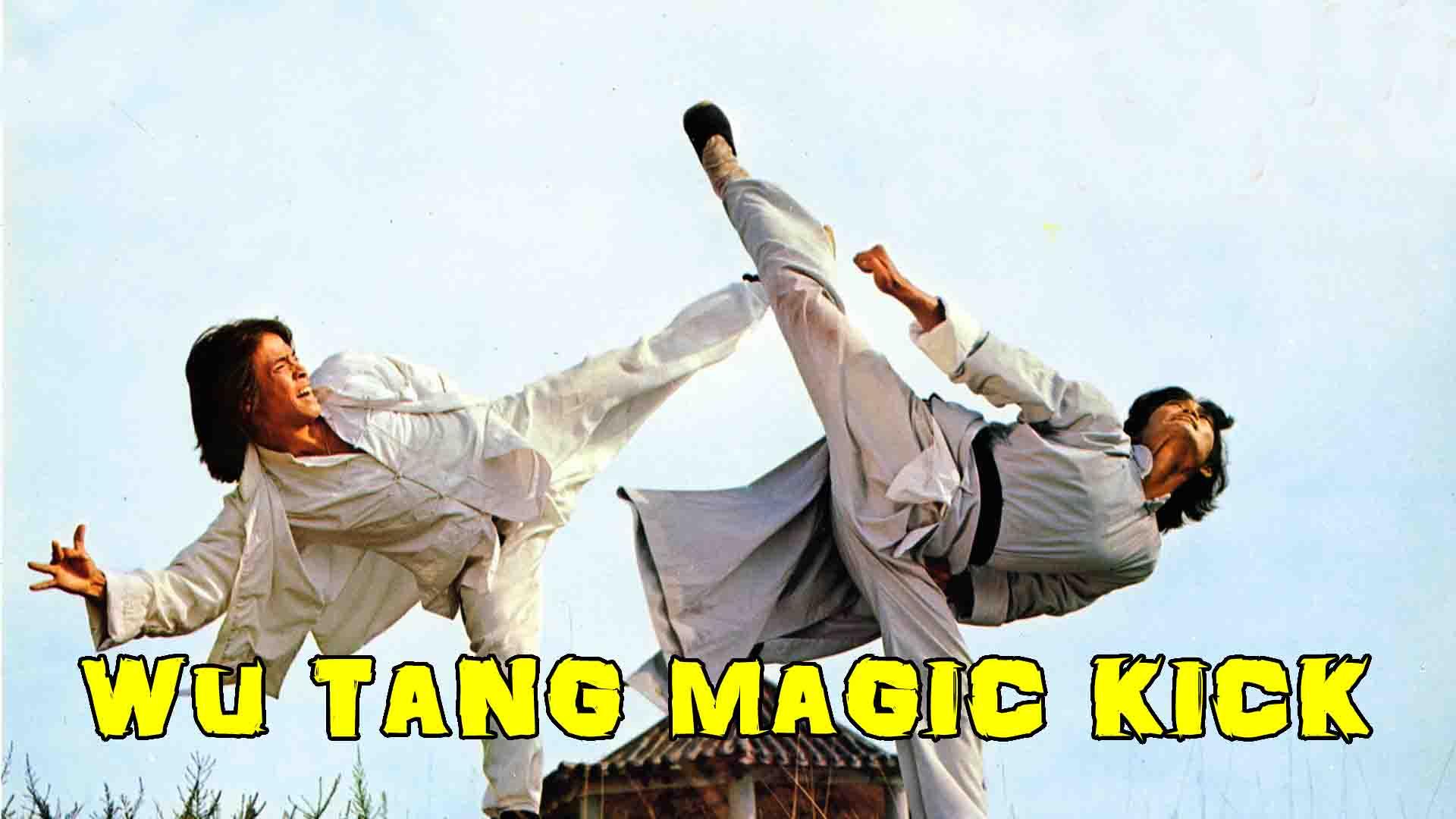 Wu Tang Magic Kick