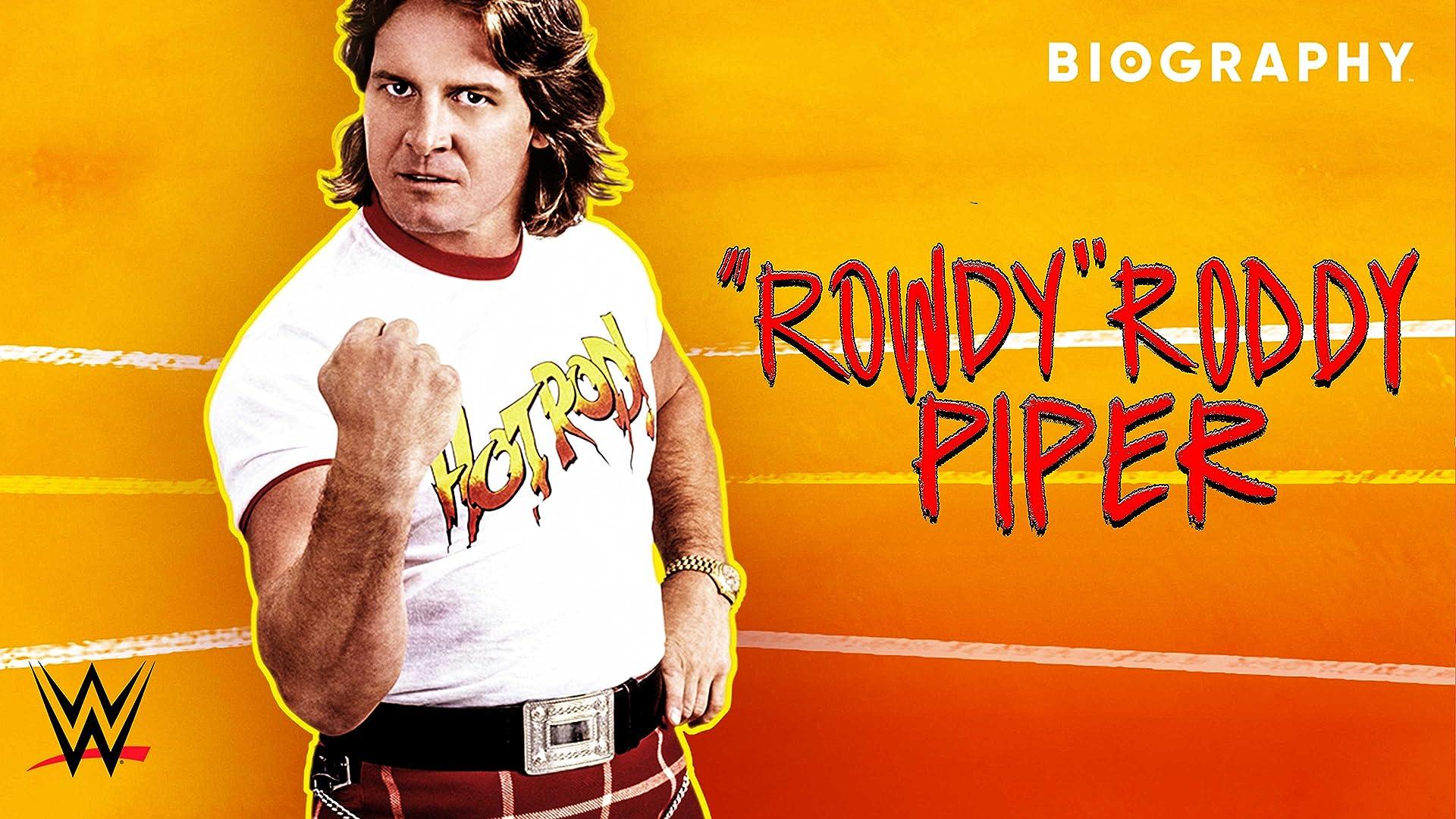 "Biography: ""Rowdy"" Roddy Piper Season 1"