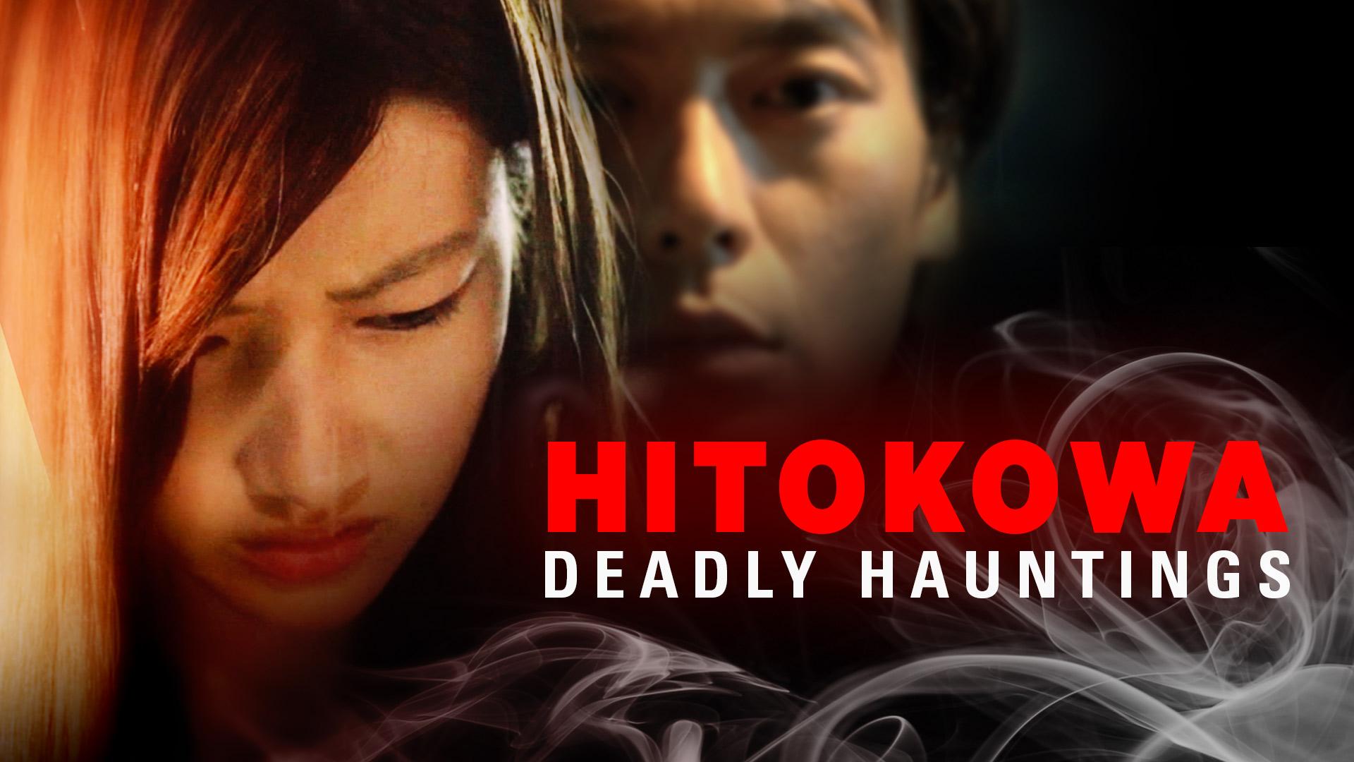 Hitokowa: Deadly Hauntings