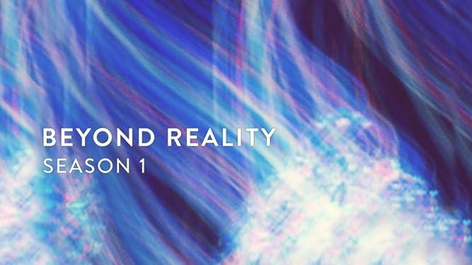 Beyond Reality - Season 1