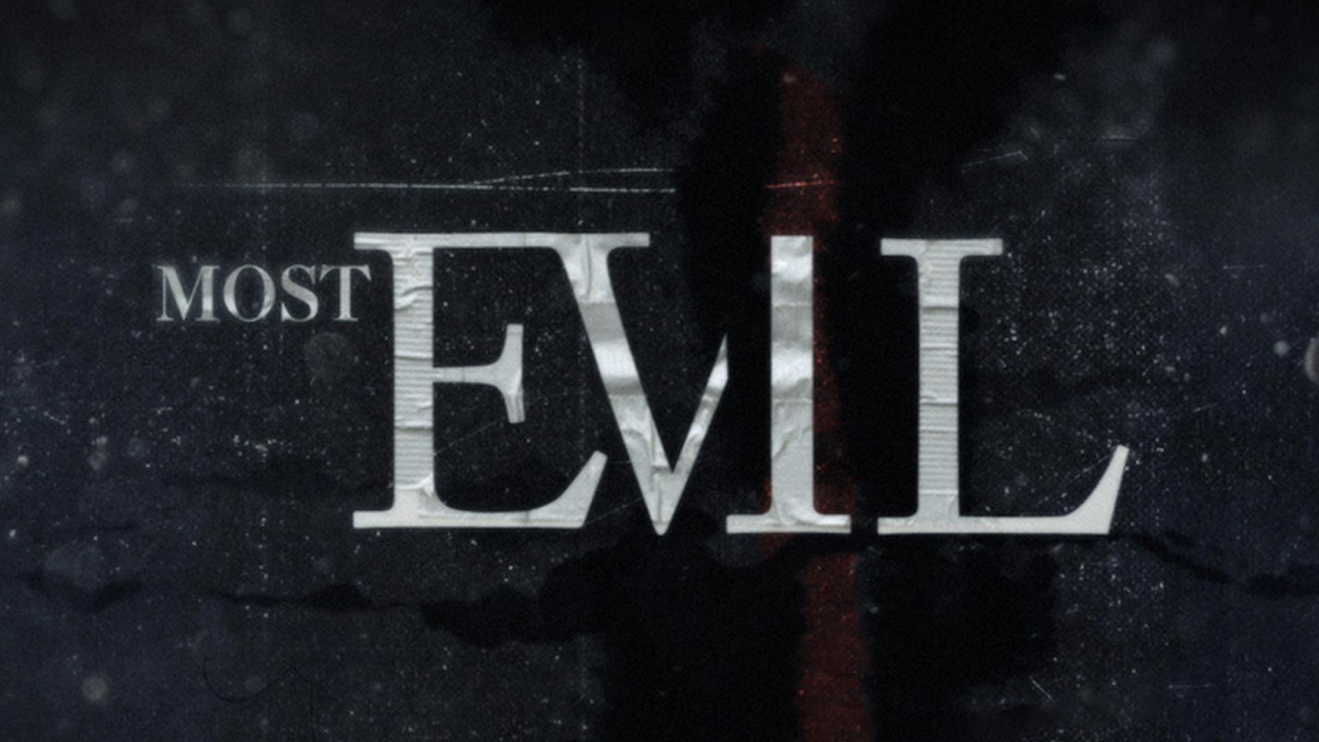 Most Evil - Season 1