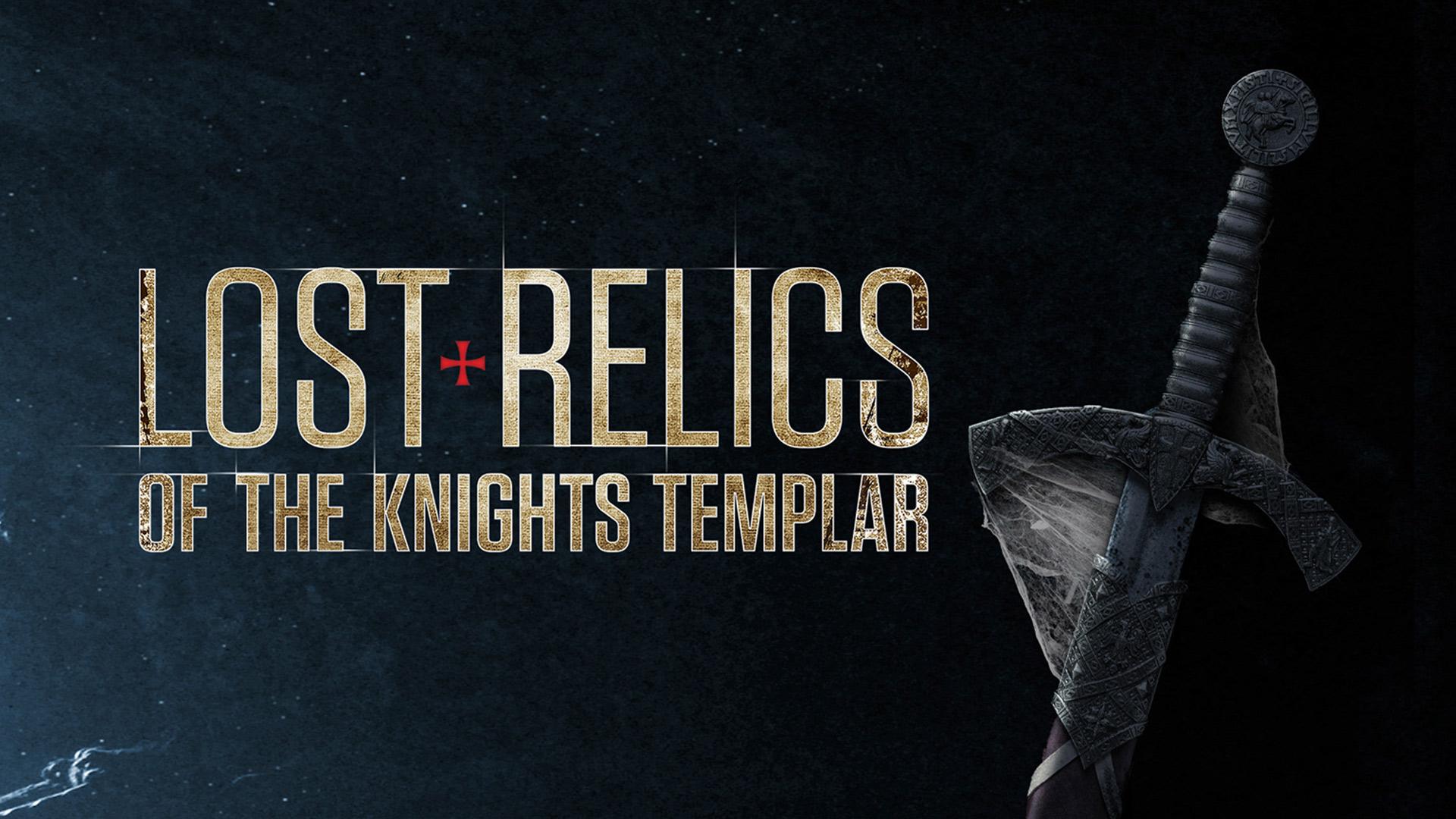 Lost Relics Of The Knights Templar Season 1
