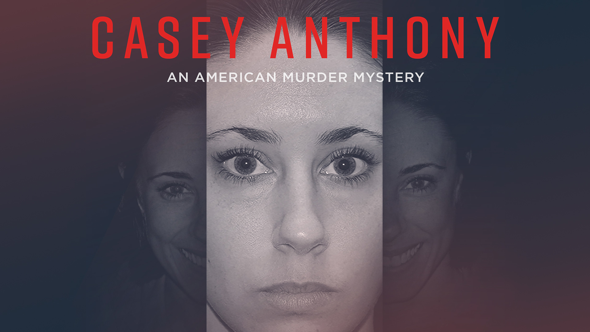 Casey Anthony American Murder Mystery Season 1
