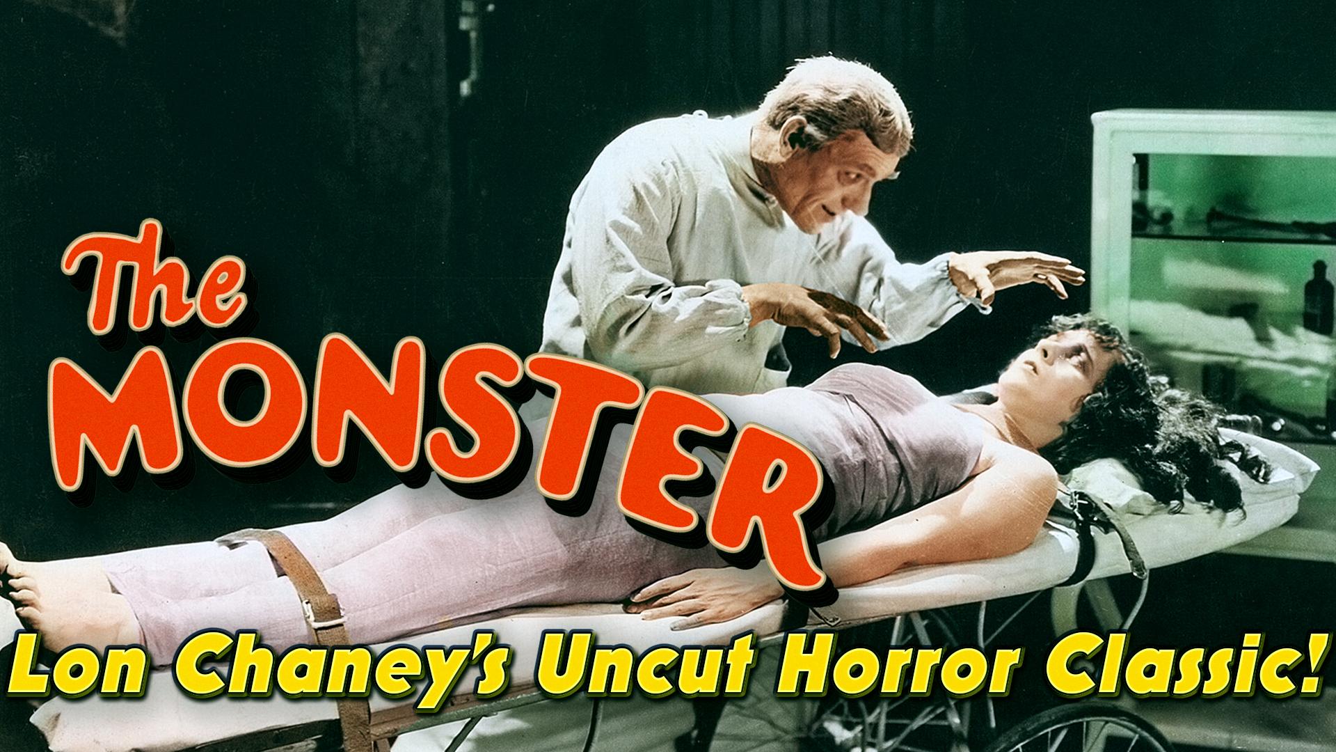 The Monster - Lon Chaney's Uncut Horror Classic!