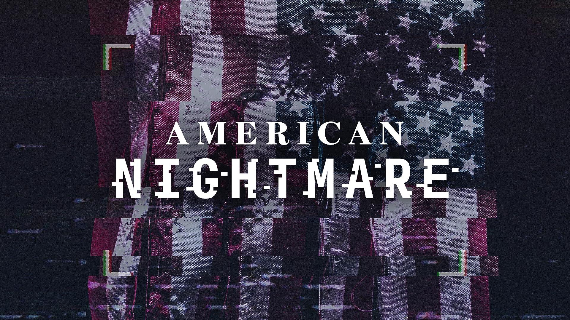 American Nightmare - Season 1