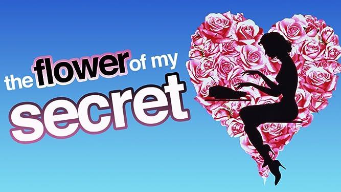 The Flower Of My Secret