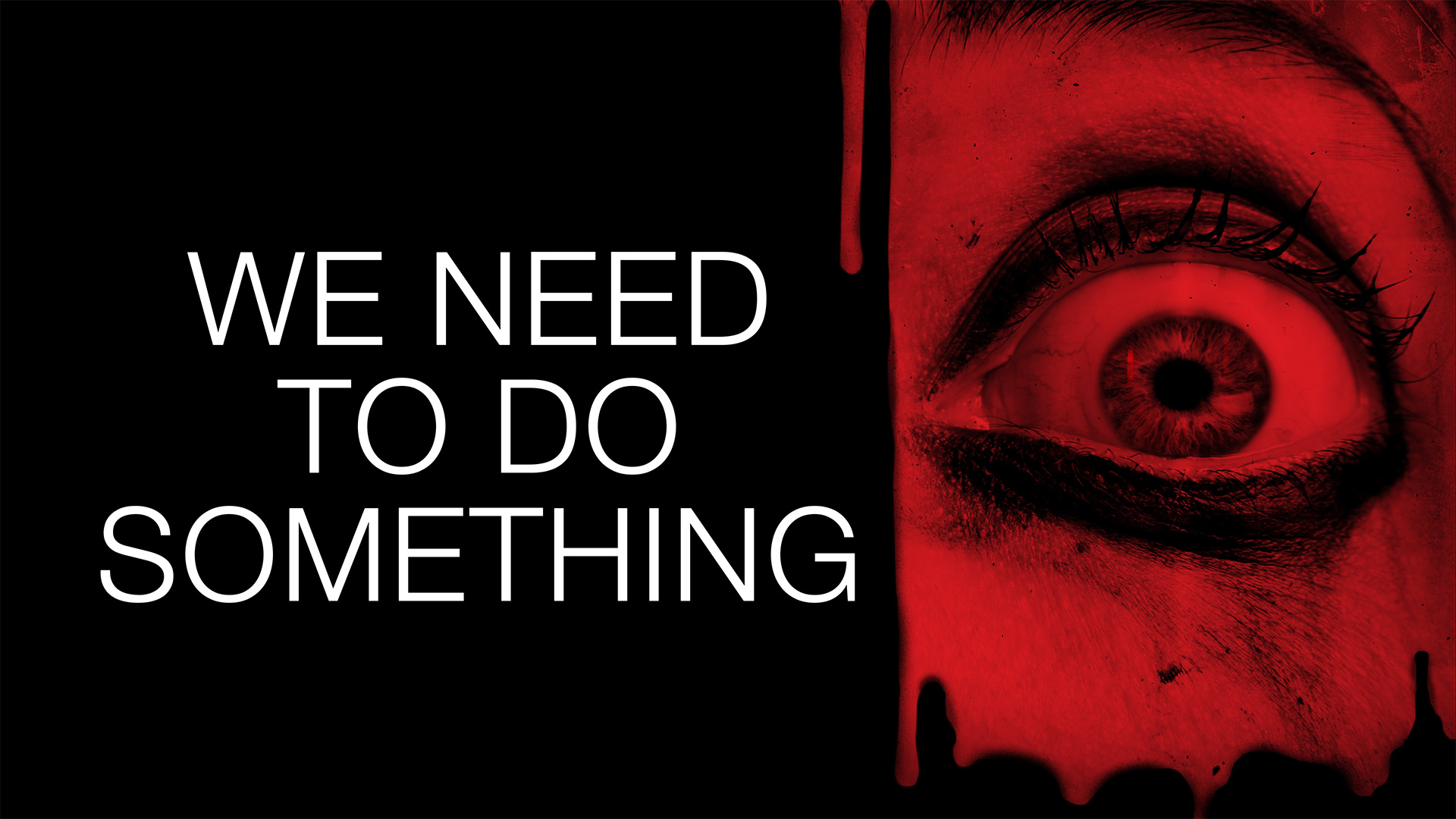 We Need to Do Something