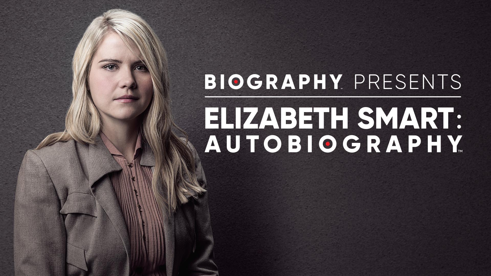 Elizabeth Smart: Autobiography