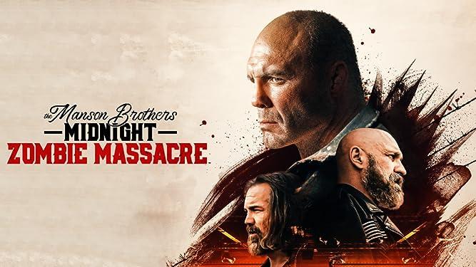 The Manson Brothers Midnight Zombie Massacre