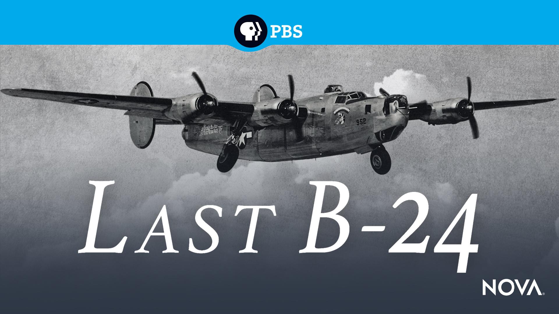 NOVA: Last B-24