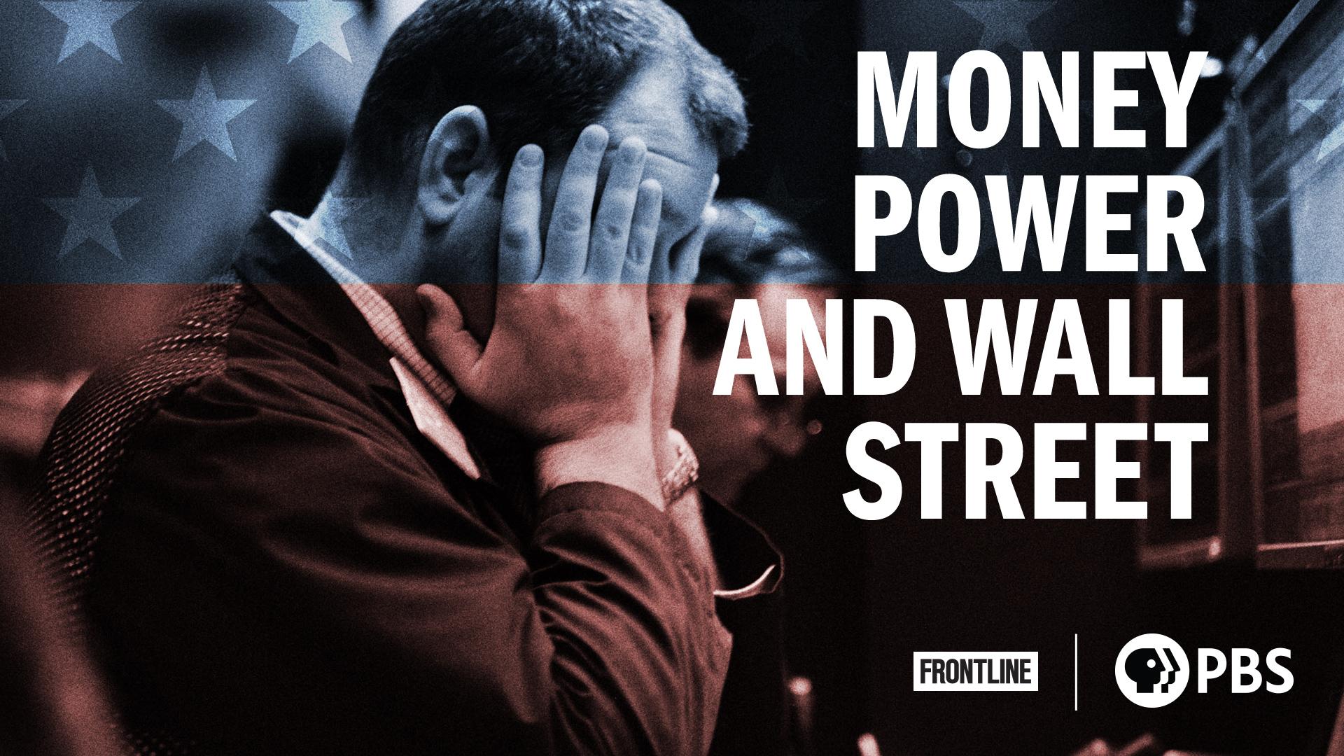 Money, Power and Wall Street, Season 1