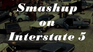 Smashup On Interstate 5