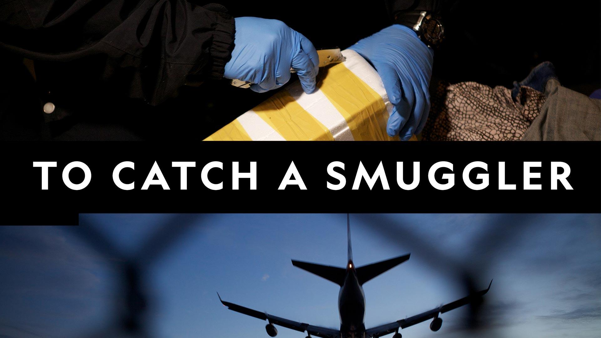 To Catch a Smuggler Season 1