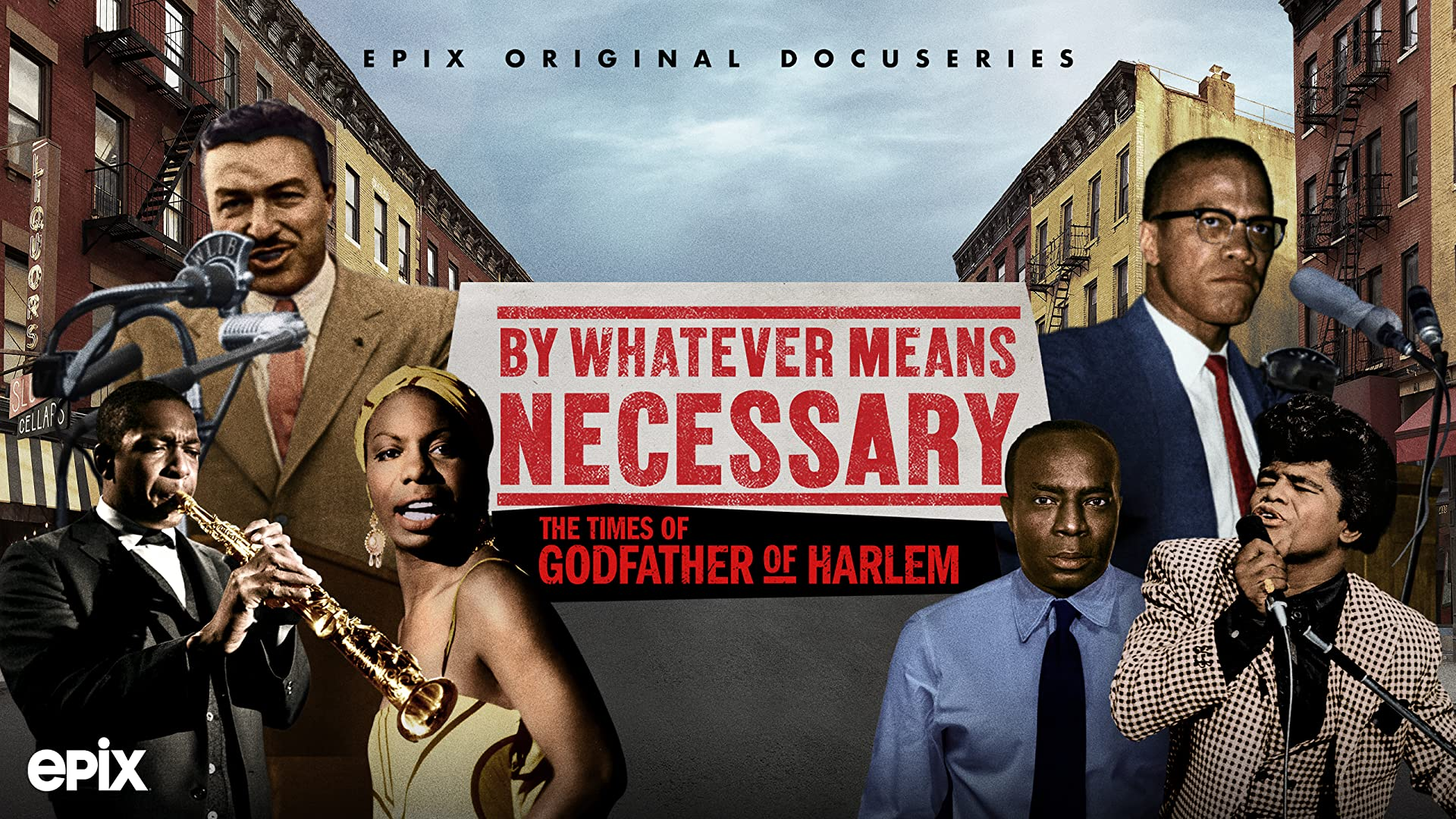 By Whatever Means Necessary: The Times of Godfather of Harlem, Season 1