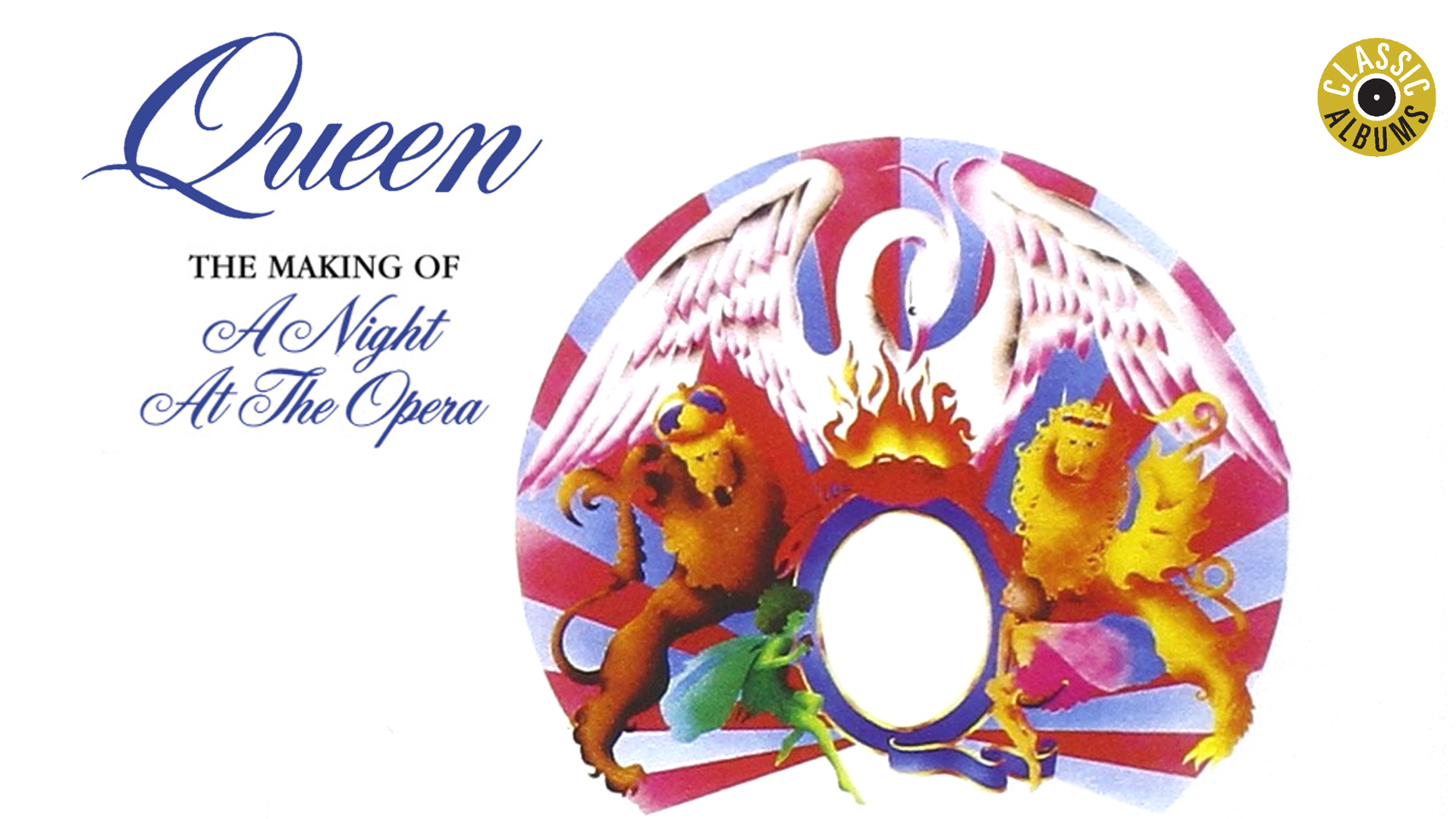 Queen - The Making Of A Night At The Opera (Classic Album)