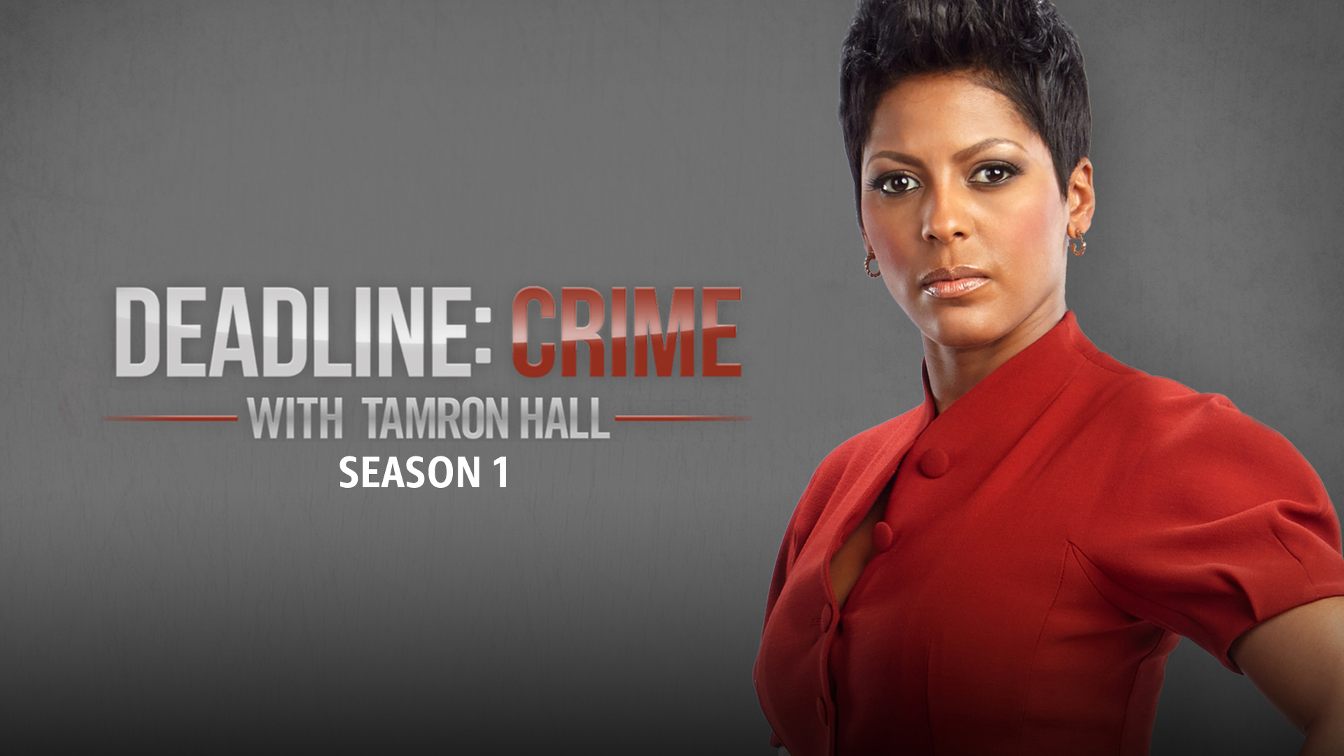 Deadline: Crime with Tamron Hall - Season 1