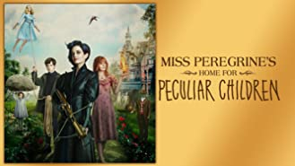 Miss Peregrine's Home for Peculiar Children (4K UHD)