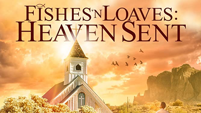 Fishes N' Loaves: Heaven Sent