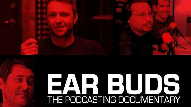 Ear Buds: A Podcasting Documentary