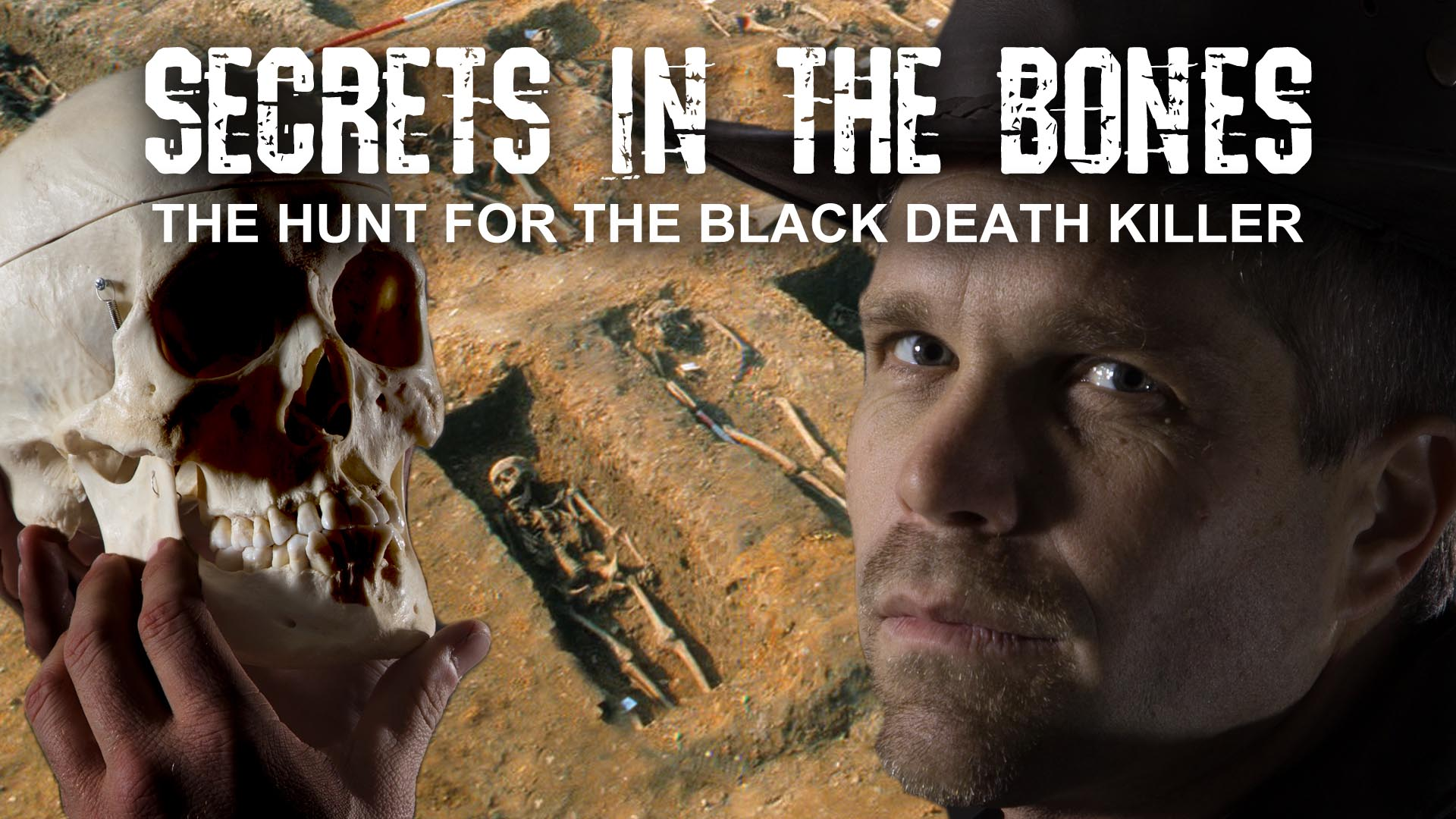 Secrets in the Bones: The Hunt for the Black Death Killer