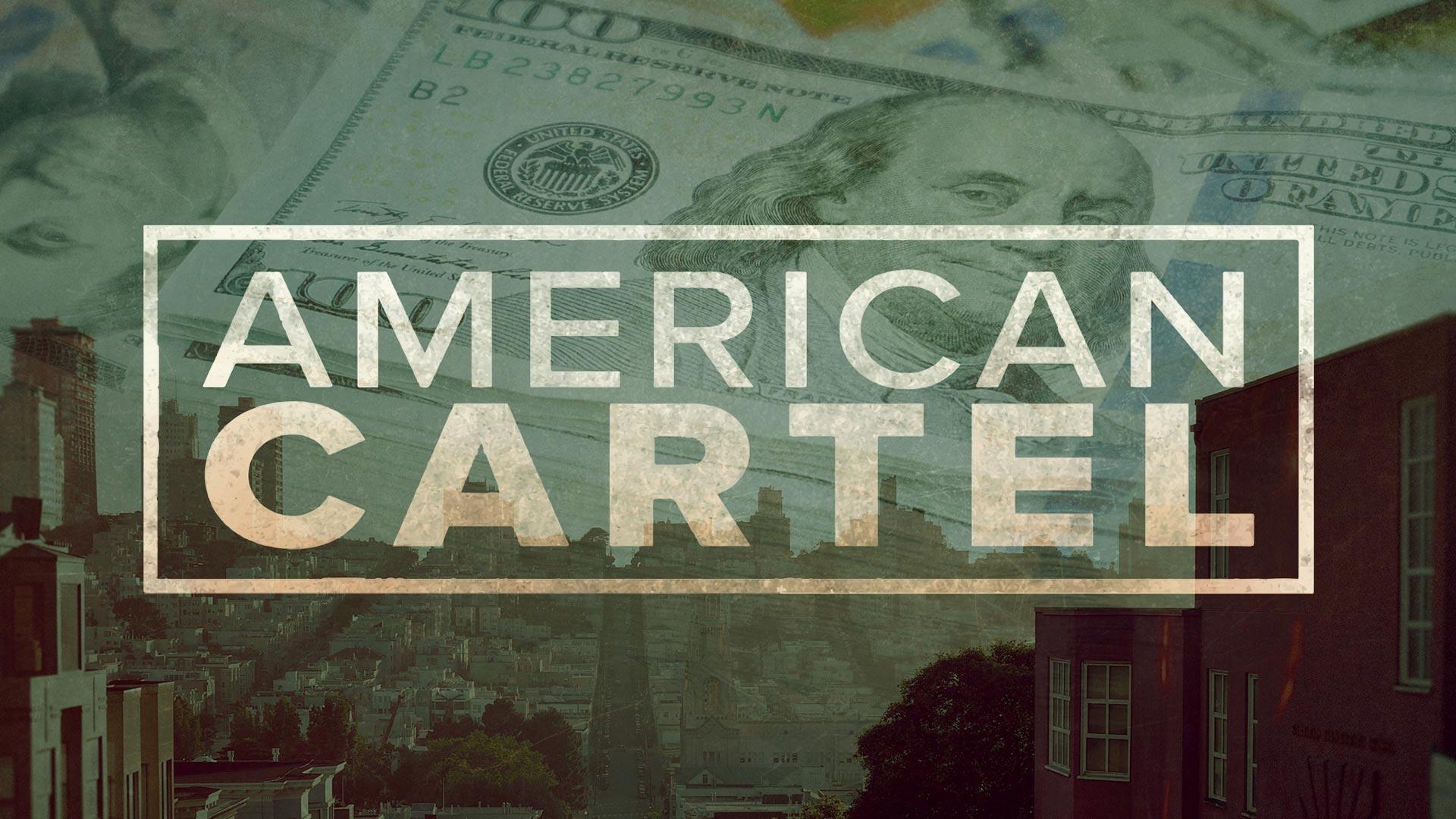 American Cartel Season 1