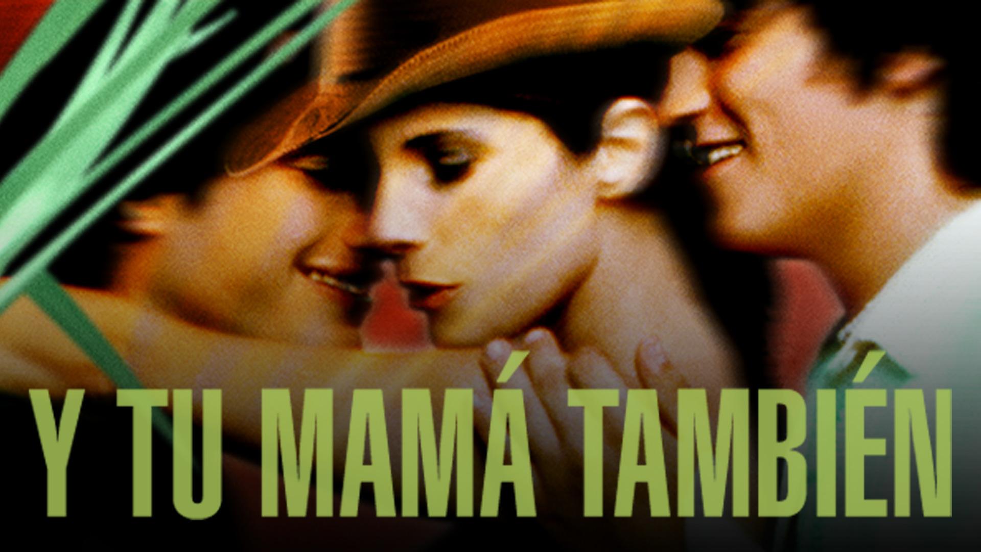 Y Tu Mama Tambien (English Subtitled)