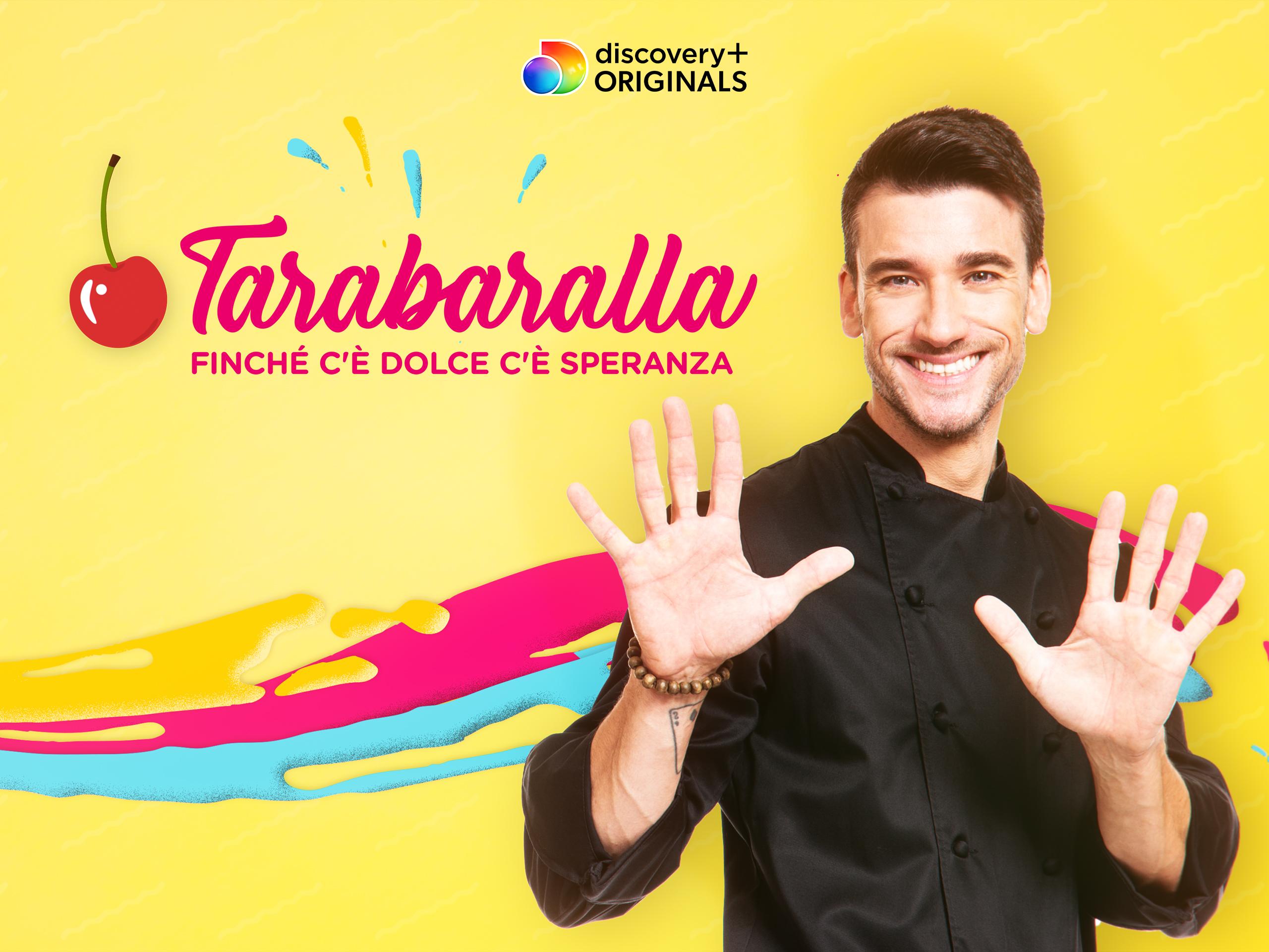 Tarabaralla – Finché c'è dolce c'è speranza