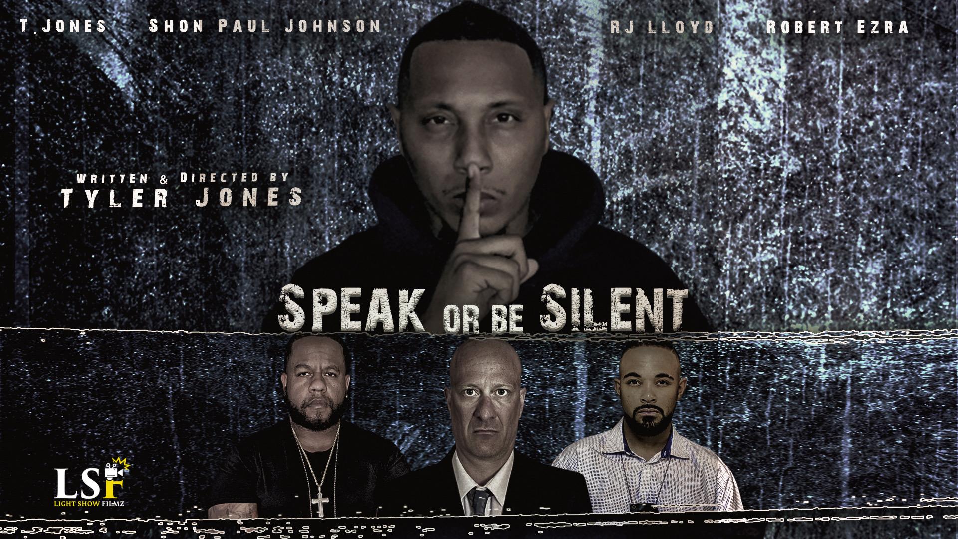 Speak or be Silent