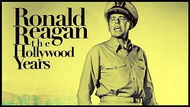 Ronald Reagan: The Hollywood Years