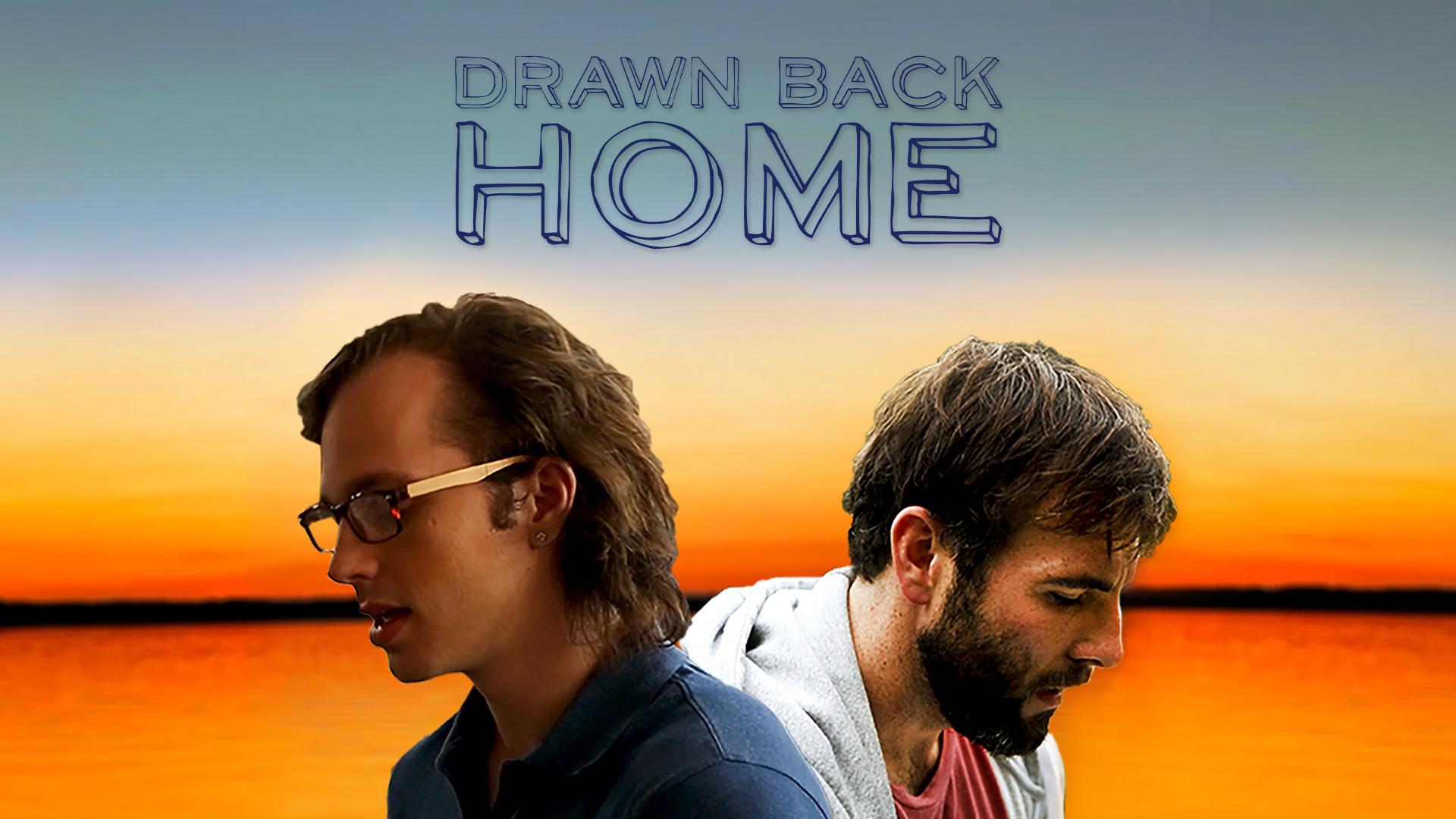 Drawn Back Home