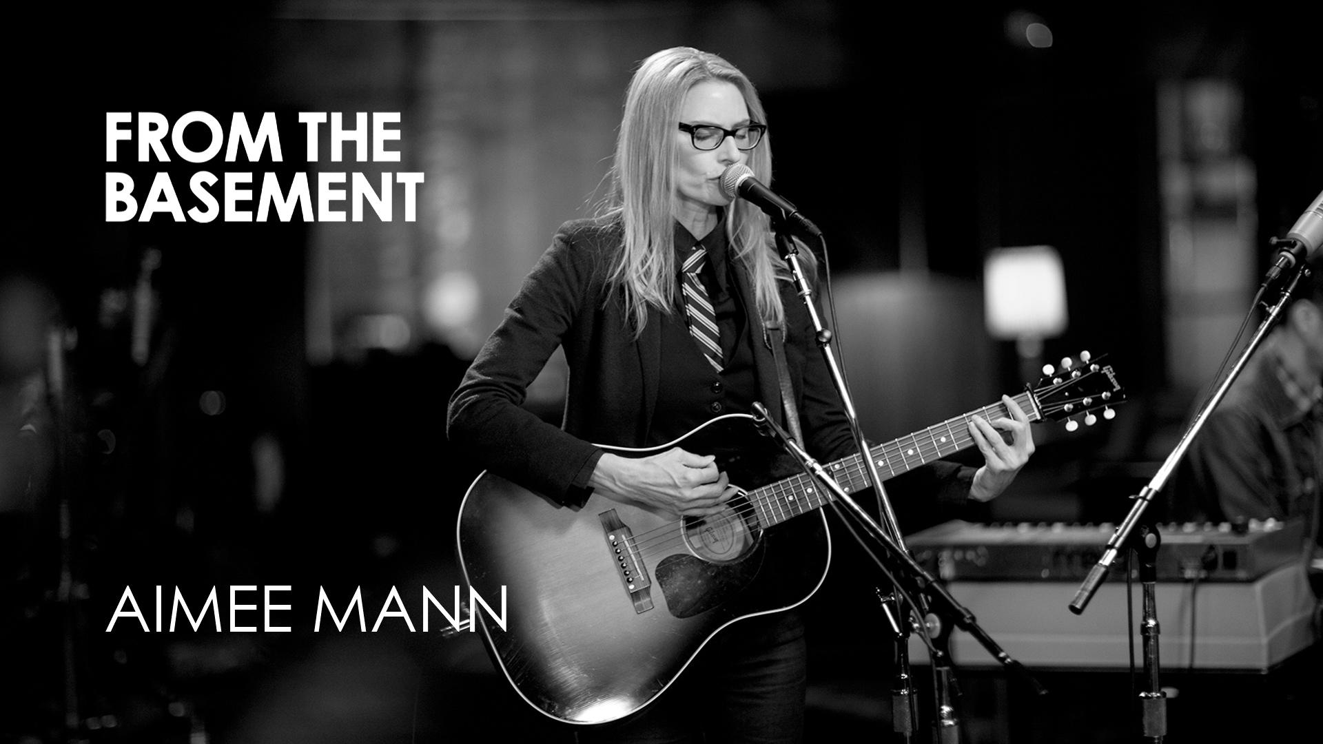 Aimee Mann - From the Basement