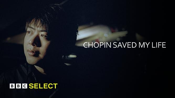 Chopin Saved My Life