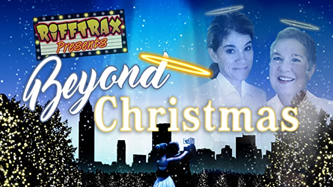RiffTrax Presents: Beyond Christmas