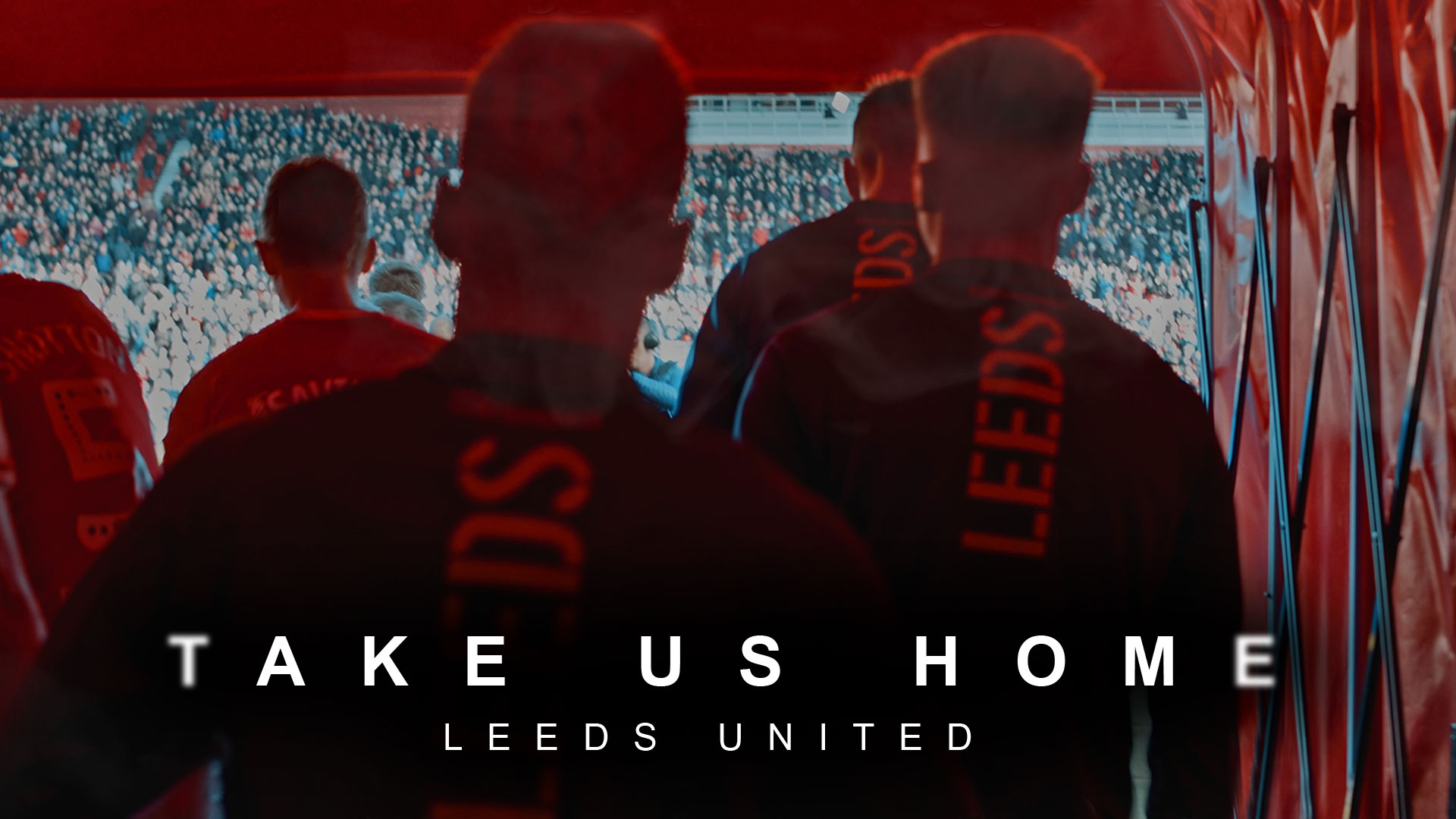 Take Us Home: Leeds United - Season 1 (4K UHD)