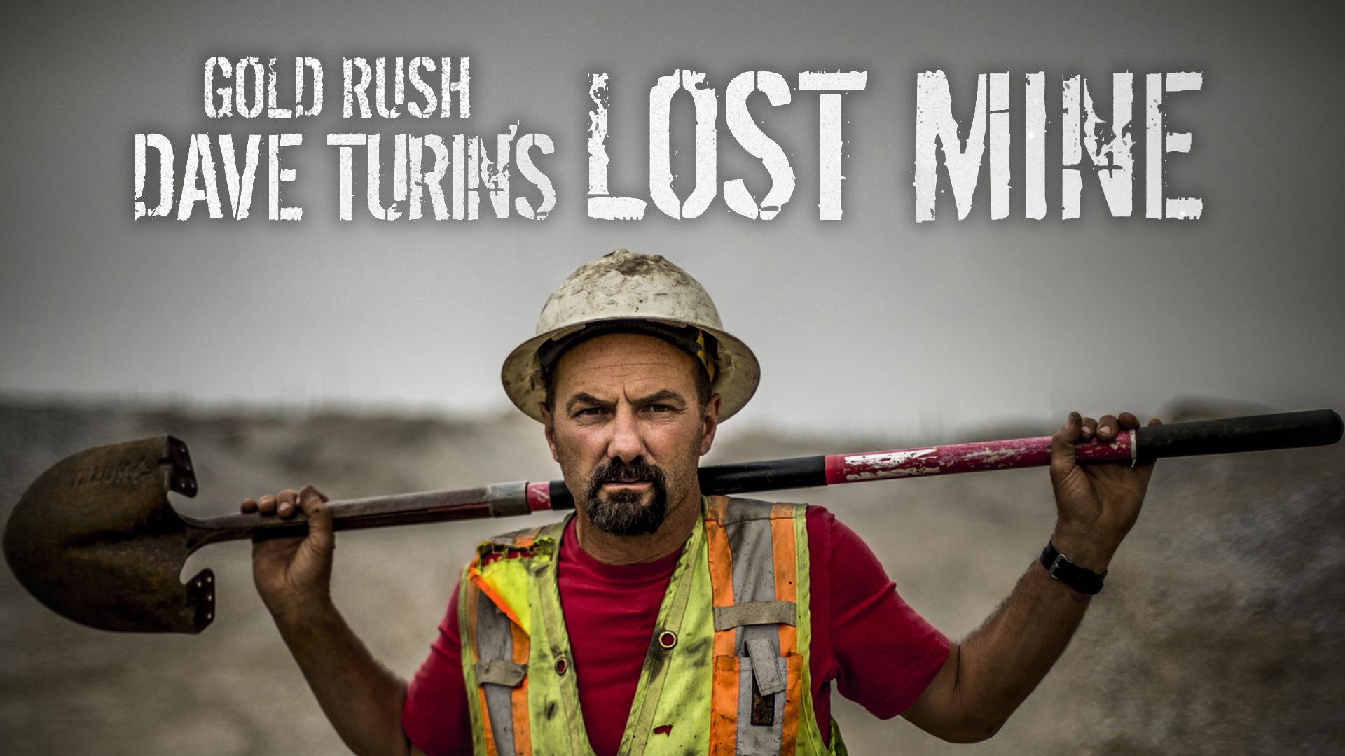 Gold Rush: Dave Turin's Lost Mine - Season 1