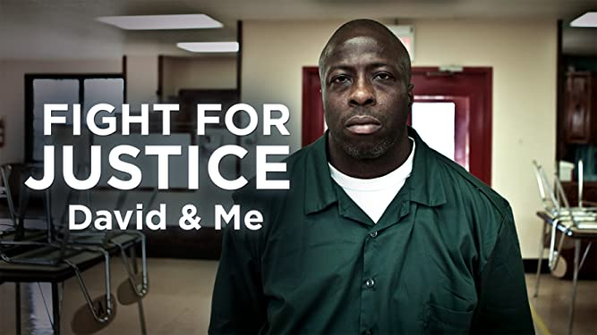 Fight For Justice: David and Me