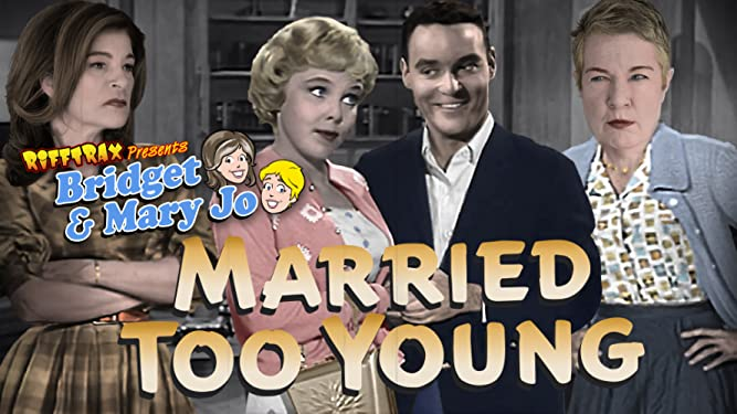 RiffTrax Presents: Married Too Young