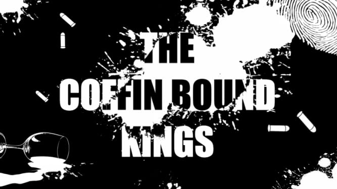 The Coffin Bound Kings