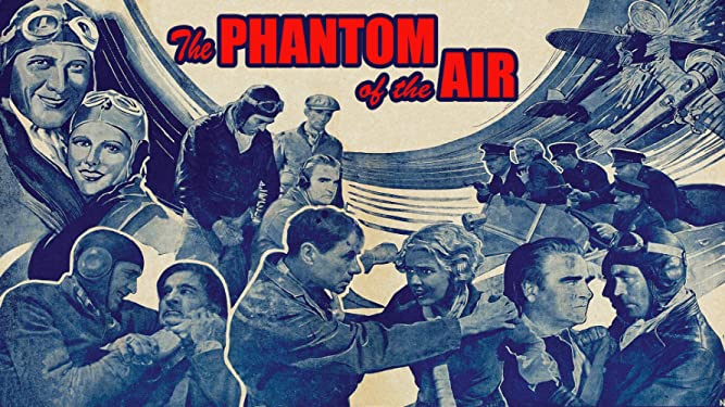 Phantom Of The Air, The: 4k Restored Special Edition